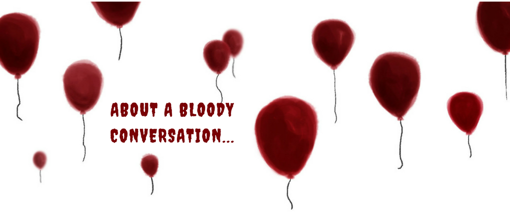 About a bloody conversation