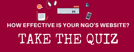 How effective is your NGO's website? Find out through a short quiz.