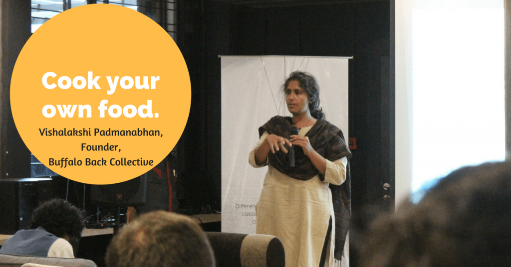 Cook your own food- Vishalakshi Padmanabhan, Founder, Buffalo Back Collective