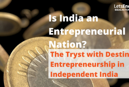 The Tryst with Destiny: Entrepreneurship in Independent India